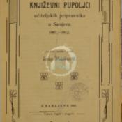 Književni pupoljci učiteljskih pripravnika u Sarajevu 1887-1912.pdf