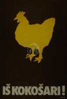 Iš kokošari!